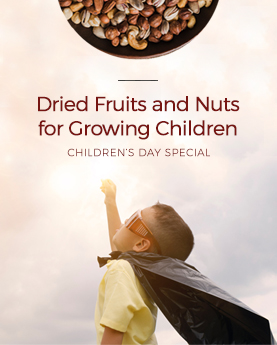Dry Fruits and Nuts for Growing Kids